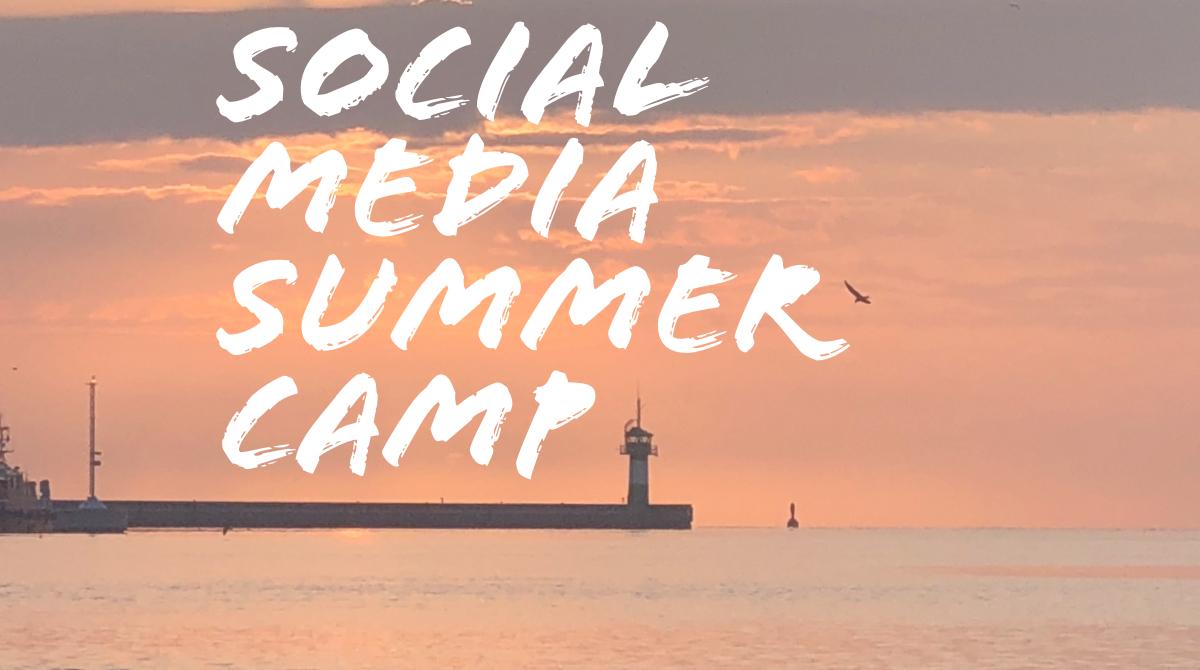 Social Media Summer Camp